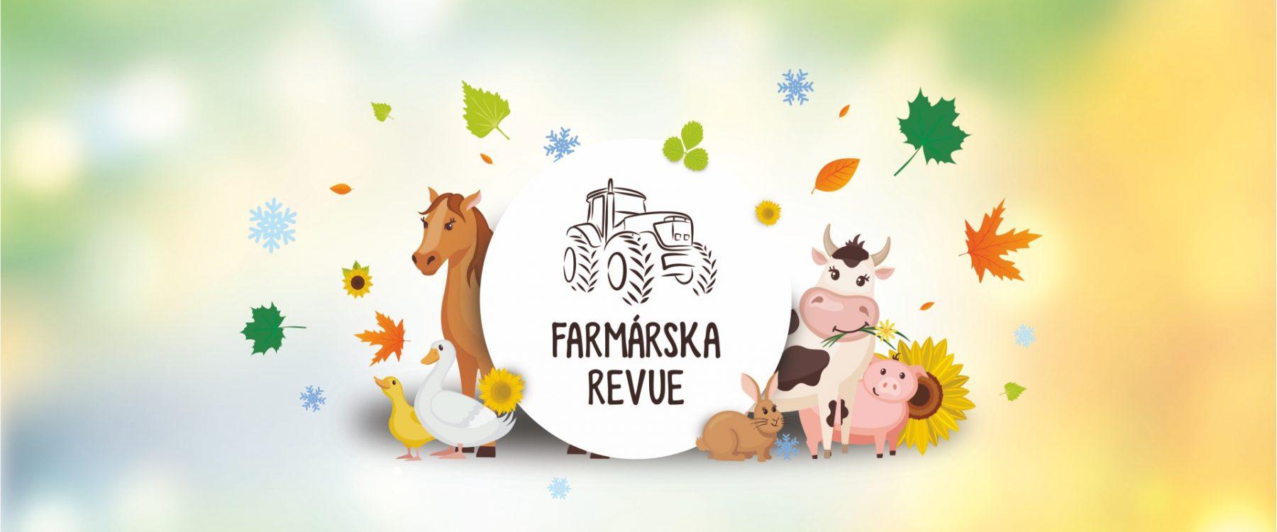 hra Farmárska revue